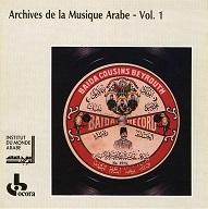 ARCHIVES DE LA MUSIQUE ARABE VOL.1  Ocora.jpg