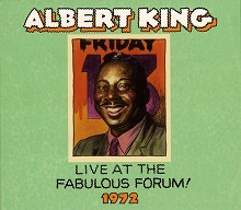 Albert King  LIVE AT THE FABULOUS FORUM 1972.jpg