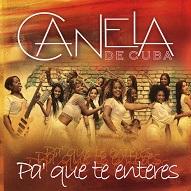 Canela De Cuba  PA' QUE TE ENTERES.jpg