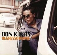 Don Kikas  REGRESSO À BASE.jpg