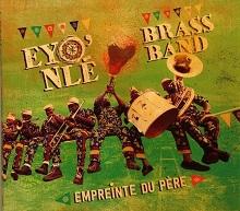 Eyo'nlé Brass Band  Empreinte Du Père.jpg