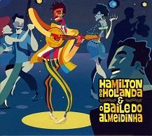 Hamilton De Holanda & O Baile Do Almeidinha.jpg
