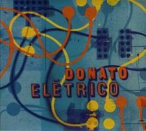 João Donato  DONATO ELÉTRICO.jpg