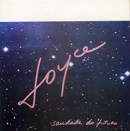Joyce  SAUDADE DO FUTURO  ANOS 80.jpg