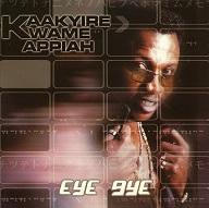 Kaakyire Kwame Appiah  EYE GYE.jpg