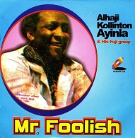 Kollington Ayinla  MR. FOOLISH.jpg