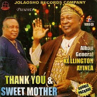 Kollington Ayinla  THANK YOU & SWEET MOTHER.jpg