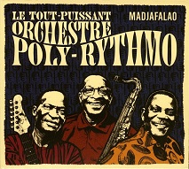 Le Tout-Puissant Orchestre Poly-Rythmo  MADJAFALAO.jpg