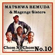Matshwa Bemuda & Magenge Sisters  CHOM NA CHOM NO.10.jpg