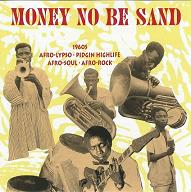 Money No Be Sand  Original Music Original Music.JPG