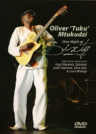 Oliver 'Tuku' Mtukudzi  ONE NIGHT AT SIXTY  DVD.jpg