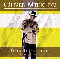 Oliver Mtukudzi  GOD BLESS YOU.jpg
