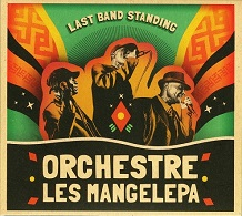 Orchestre Les Mangalepa  LAST BAND STANDING.jpg