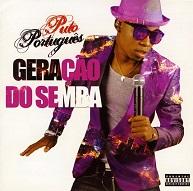 Puto Português  GERAÇÃO DO SEMBA.jpg