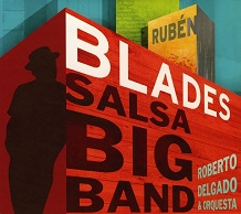Rubén Blades   SALSA BIG BAND.jpg