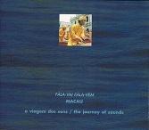 VS07  MACAU – FALA-VAI-FALA-VEM.jpg
