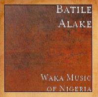 Batile Alake  WAKA MUSIC OF NIGERIA.jpg