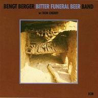 Bengt Berger  BITTER FUNERAL BEER.jpg