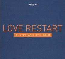 Bitty McLean・Sly & Robbie  LOVE RESTART.jpg