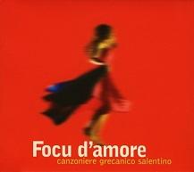 Canzoniere Grecanico Salentino  FOCU D'AMORE.jpg