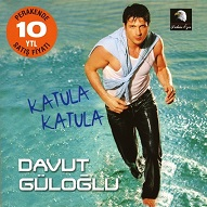 Davut Güloğlu  KATULA KATULA.jpg