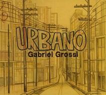 Gabriel Grossi  URBANO.jpg