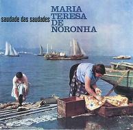 Maria Teresa De Noronha_Saudade Das Saudades.JPG