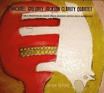 Michael Gregory Jackson Clarity Quartet  AFTER BEFORE.jpg