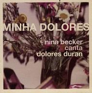 Nina Becker  MINHA DOLORES.jpg