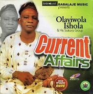 Olayiwole Ishola  CURRENT AFFAIRS.jpg