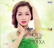 Phạm Phương Anh  MỘT MAI ANH RỜI XA.jpg