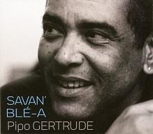 Pipo Gertrude  SAVAN' BLÉ-A.jpg