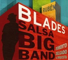 Rubén Blades   SALSA BIG BAND.jpg