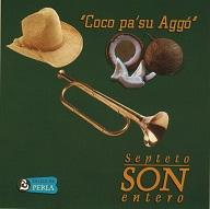 Septeto Son Entero  COCO PA' SU AGGO.jpg