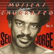 Seu Jorge Musicas Churrasco.JPG