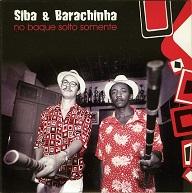 Siba & Barachinha  NO BAQUE SOLTO SOMENTE.jpg