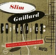 Slim Gaillard Groove Juice.jpg