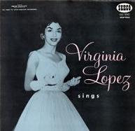Virginia Lopez Sings.JPG