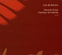 Yamandu Costa & Hamilton De Holanda  LUZ DA AURORA.jpg